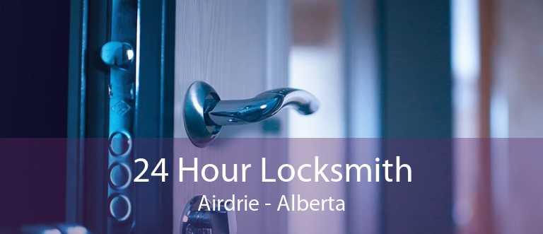 24 Hour Locksmith Airdrie - Alberta