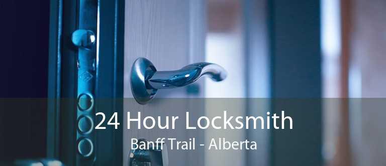 24 Hour Locksmith Banff Trail - Alberta