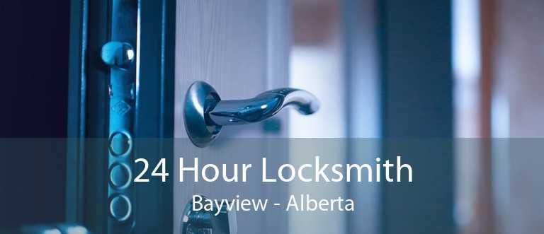 24 Hour Locksmith Bayview - Alberta