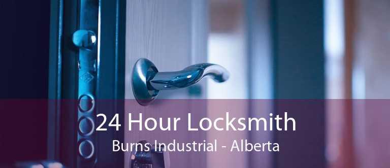 24 Hour Locksmith Burns Industrial - Alberta