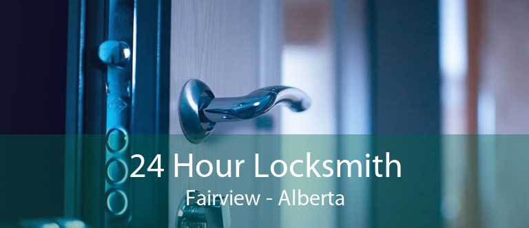 24 Hour Locksmith Fairview - Alberta