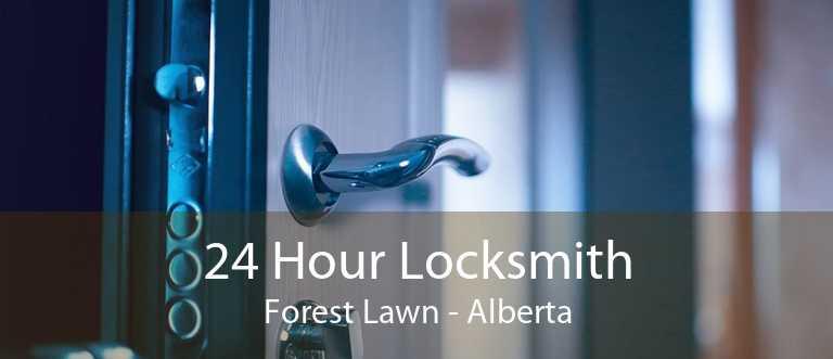 24 Hour Locksmith Forest Lawn - Alberta