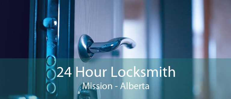 24 Hour Locksmith Mission - Alberta