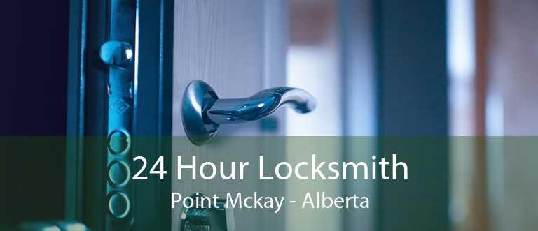 24 Hour Locksmith Point Mckay - Alberta