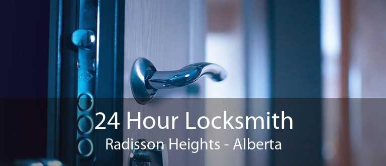 24 Hour Locksmith Radisson Heights - Alberta