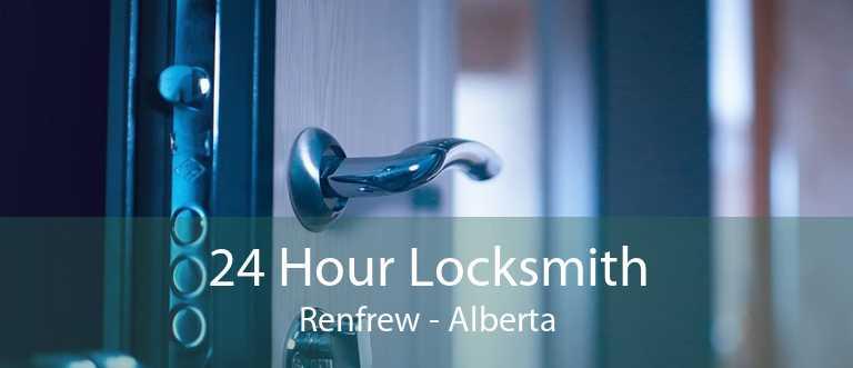 24 Hour Locksmith Renfrew - Alberta