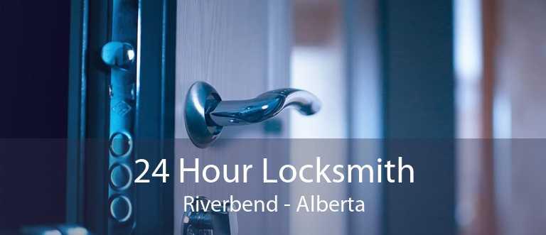 24 Hour Locksmith Riverbend - Alberta