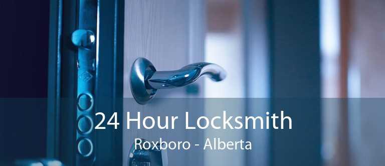 24 Hour Locksmith Roxboro - Alberta