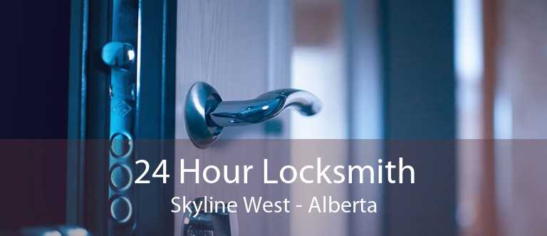 24 Hour Locksmith Skyline West - Alberta