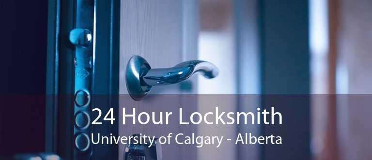 24 Hour Locksmith University of Calgary - Alberta