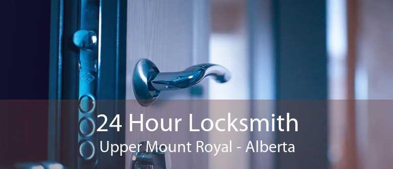 24 Hour Locksmith Upper Mount Royal - Alberta