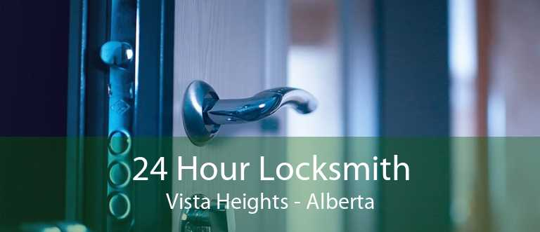 24 Hour Locksmith Vista Heights - Alberta