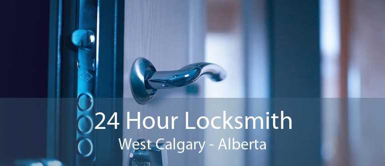 24 Hour Locksmith West Calgary - Alberta
