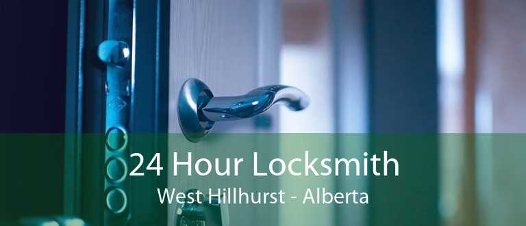 24 Hour Locksmith West Hillhurst - Alberta