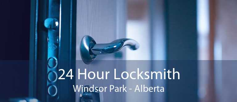 24 Hour Locksmith Windsor Park - Alberta