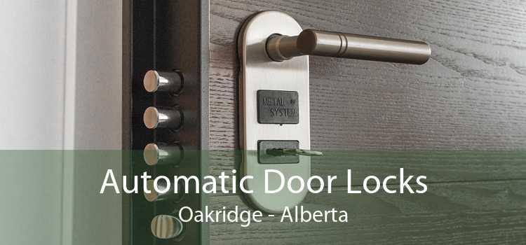 Automatic Door Locks Oakridge - Alberta
