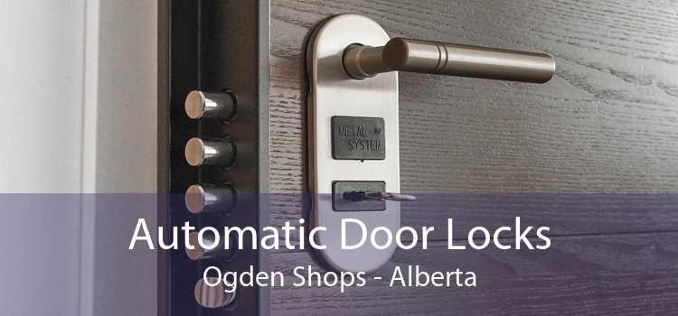 Automatic Door Locks Ogden Shops - Alberta