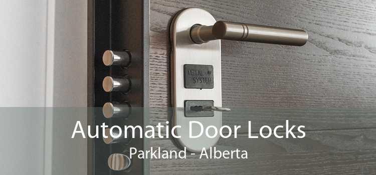 Automatic Door Locks Parkland - Alberta
