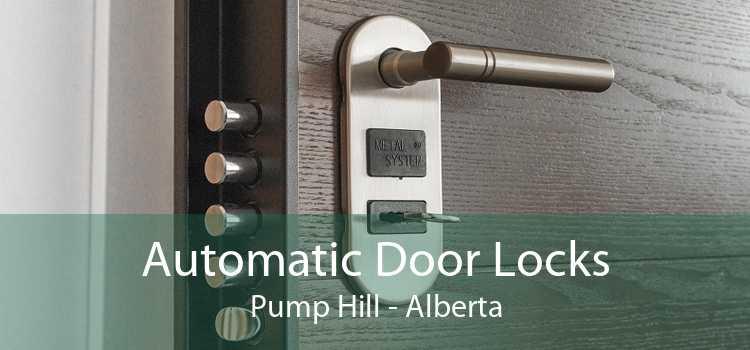 Automatic Door Locks Pump Hill - Alberta