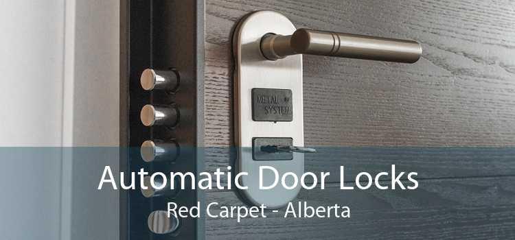 Automatic Door Locks Red Carpet - Alberta