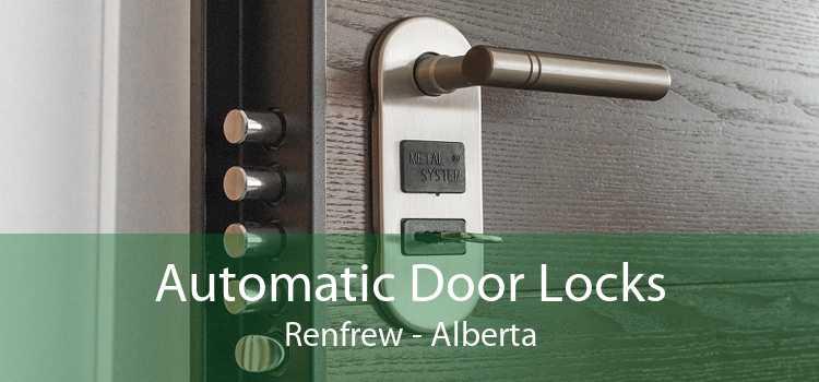 Automatic Door Locks Renfrew - Alberta