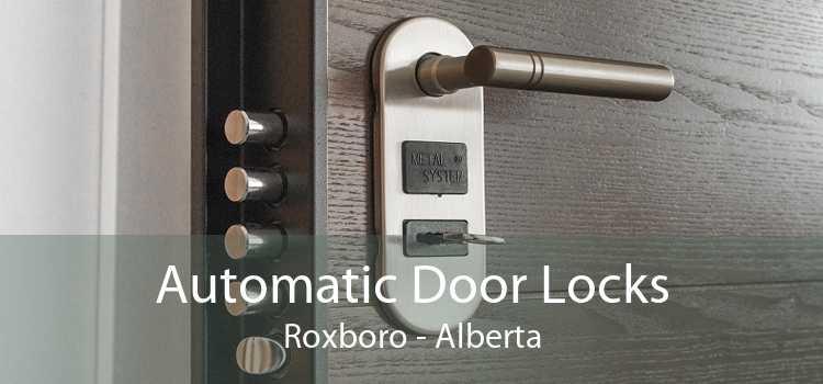 Automatic Door Locks Roxboro - Alberta