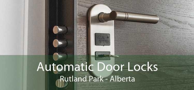Automatic Door Locks Rutland Park - Alberta