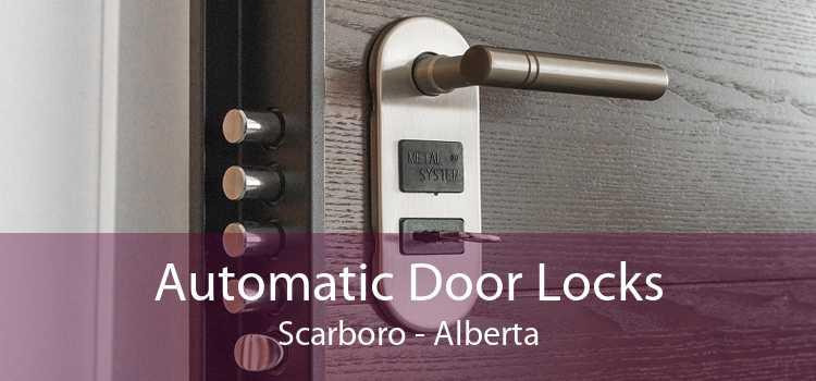 Automatic Door Locks Scarboro - Alberta