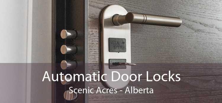 Automatic Door Locks Scenic Acres - Alberta