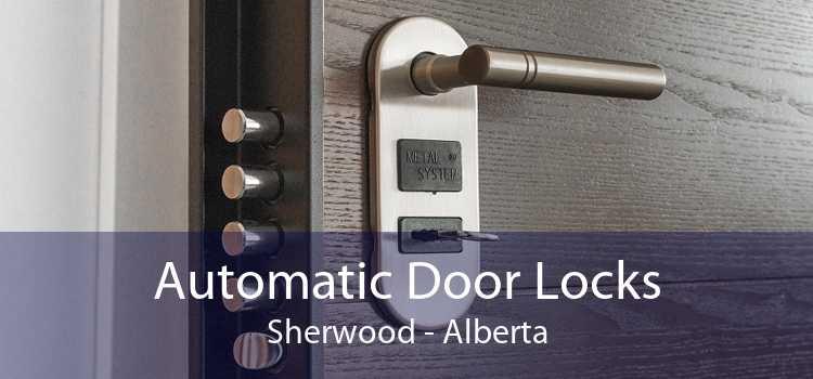 Automatic Door Locks Sherwood - Alberta