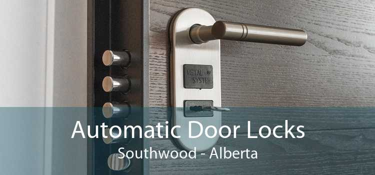 Automatic Door Locks Southwood - Alberta