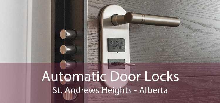 Automatic Door Locks St. Andrews Heights - Alberta