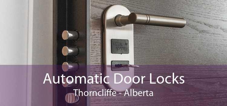 Automatic Door Locks Thorncliffe - Alberta