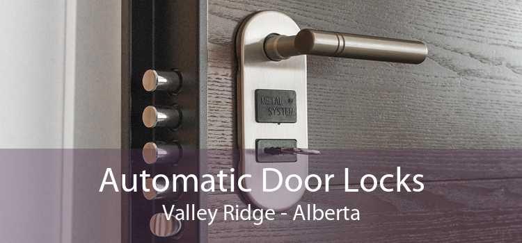 Automatic Door Locks Valley Ridge - Alberta