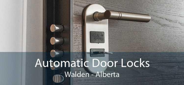 Automatic Door Locks Walden - Alberta