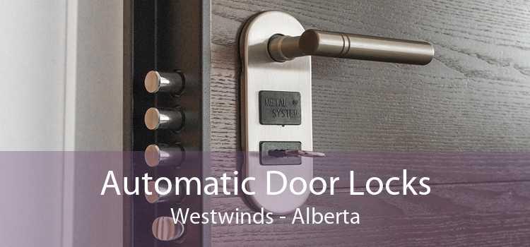 Automatic Door Locks Westwinds - Alberta