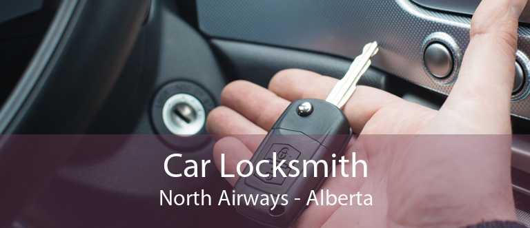 Car Locksmith North Airways - Alberta