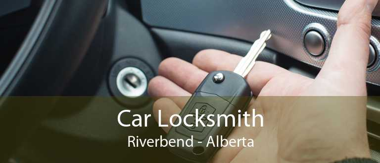 Car Locksmith Riverbend - Alberta