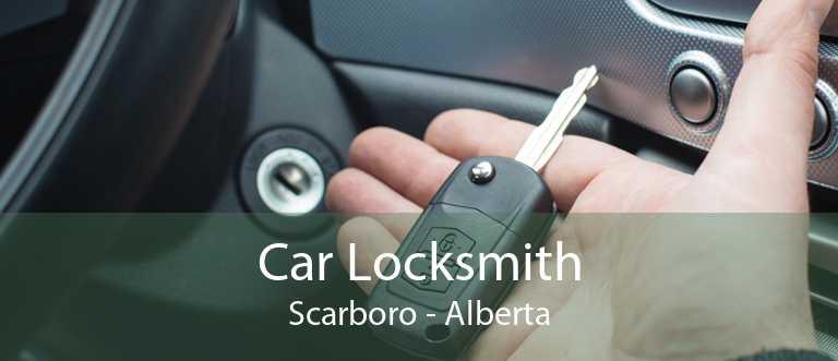 Car Locksmith Scarboro - Alberta