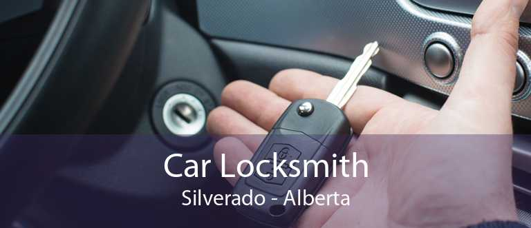 Car Locksmith Silverado - Alberta
