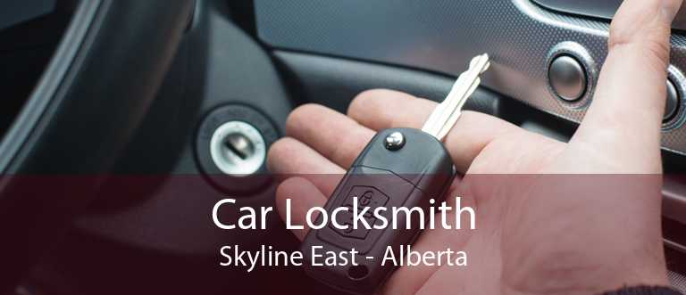 Car Locksmith Skyline East - Alberta