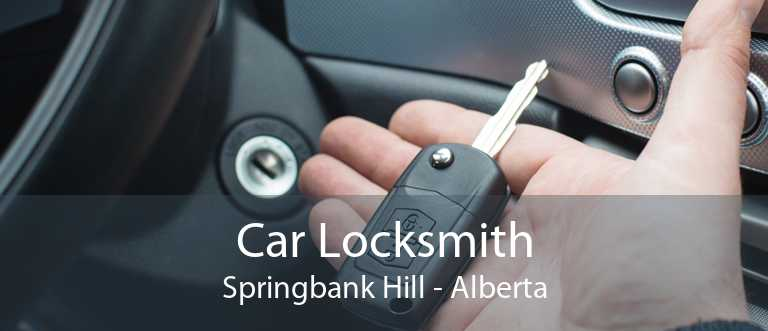 Car Locksmith Springbank Hill - Alberta