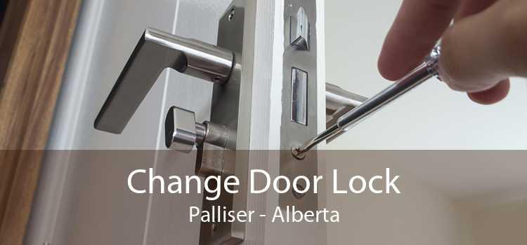 Change Door Lock Palliser - Alberta