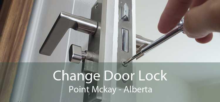 Change Door Lock Point Mckay - Alberta