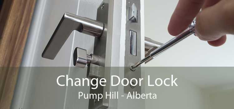 Change Door Lock Pump Hill - Alberta