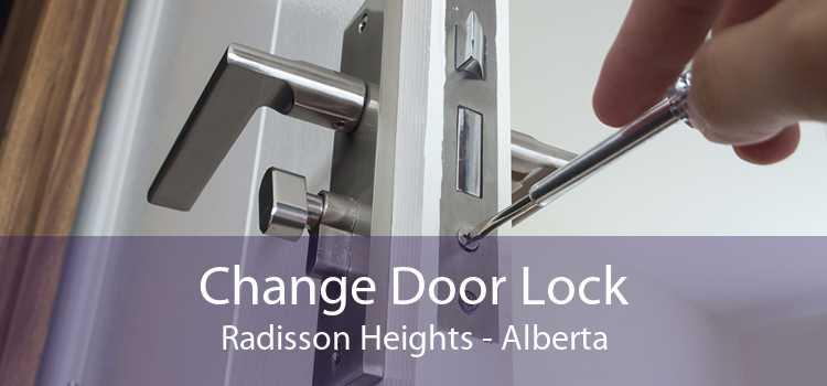 Change Door Lock Radisson Heights - Alberta