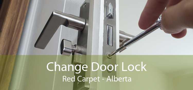 Change Door Lock Red Carpet - Alberta