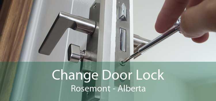 Change Door Lock Rosemont - Alberta