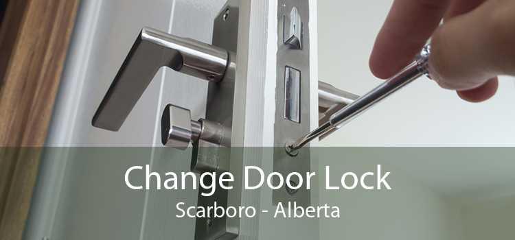 Change Door Lock Scarboro - Alberta
