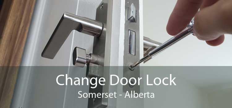 Change Door Lock Somerset - Alberta